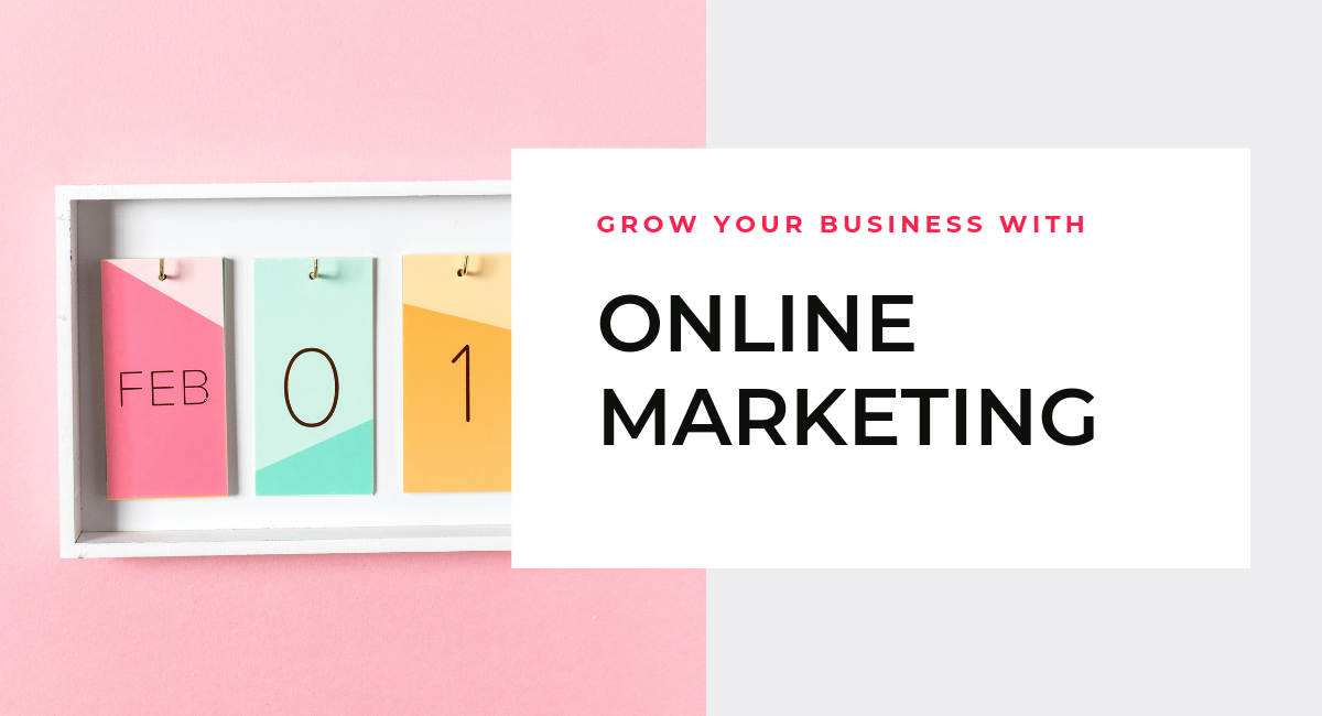 grow business with online marketing